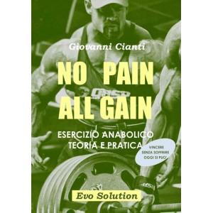 NO PAIN ALL GAIN