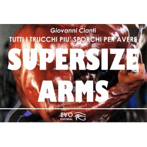 Supersize Arms